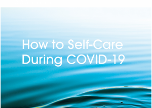 how to self-care during COVID-19